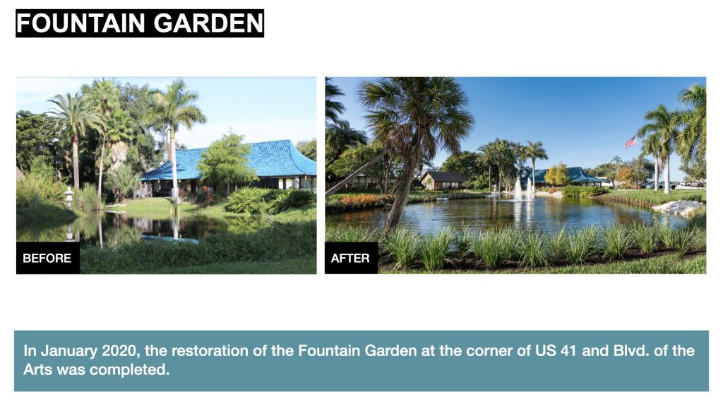 In January 2020, the restoration of the Fountain Garden at the corner of US 41 and Blvd. of the Arts was completed.