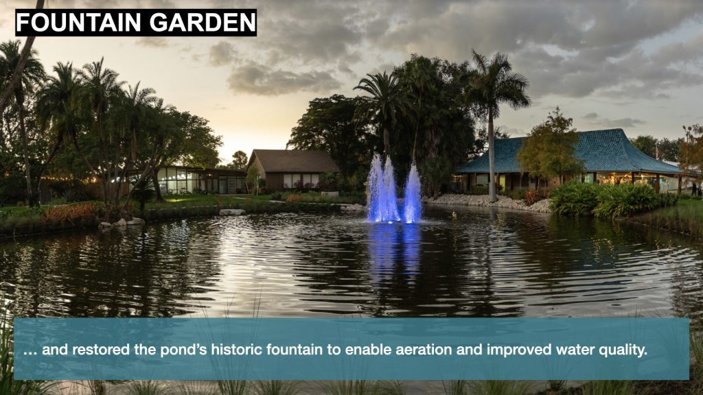 … and restored the pond's historic fountain to enable aeration and improved water quality.